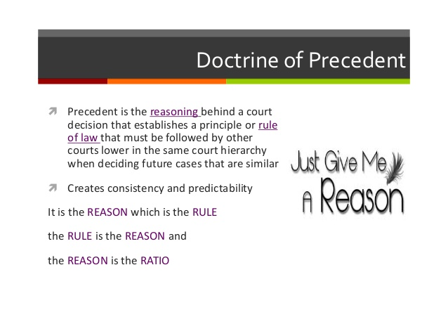 The Doctrine of Precedent and The Rule of Law
